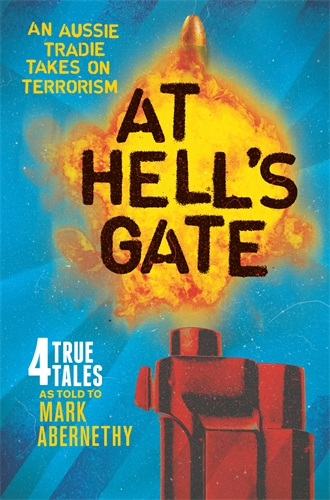 Mark Abernethy: At Hell's Gate