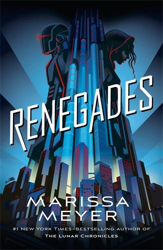 Marissa Meyer: Renegades