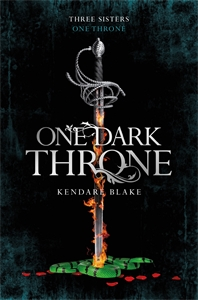 Kendare Blake: One Dark Throne: Three Dark Crowns Book 2