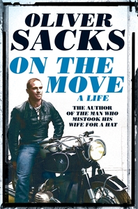 Oliver Sacks: On the Move: A Life