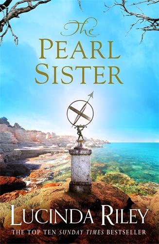 Lucinda Riley: The Pearl Sister: Book 4