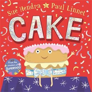 Sue Hendra: Cake