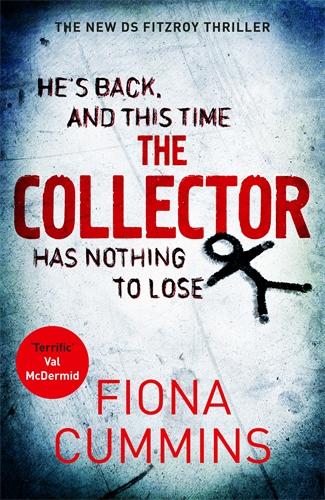 Fiona Cummins: The Collector: A DS Fitzroy Novel 2