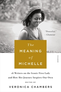 Veronica Chambers: The Meaning of Michelle