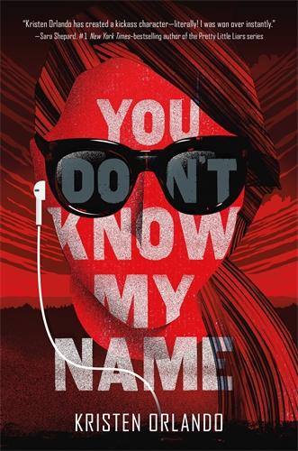Kristen Orlando: You Don't Know My Name