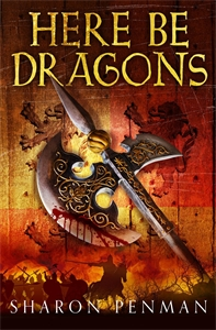 Sharon Penman: Here Be Dragons: The Welsh Princes Trilogy 1