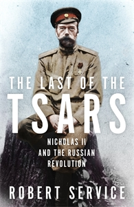 Robert Service: The Last of the Tsars