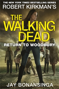 Jay Bonansinga: Return to Woodbury: The Walking Dead 8