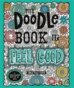 Charise Mericle Harper: The Doodle Book of Feel Good