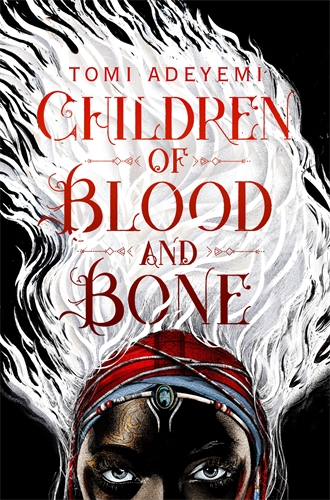Tomi Adeyemi: Children of Blood and Bone