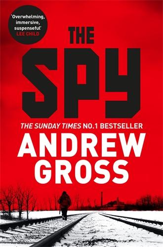 Andrew Gross: The Spy