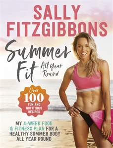Sally Fitzgibbons: Summer Fit All Year Round