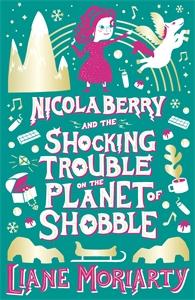Liane Moriarty: Nicola Berry 2