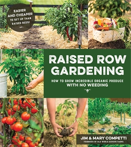 Jim & Mary Competti: Raised Row Gardening