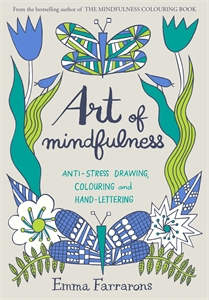 Emma Farrarons: Art of Mindfulness