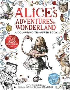 Lewis Carroll: Alice in Wonderland: A Colouring Transfer Book