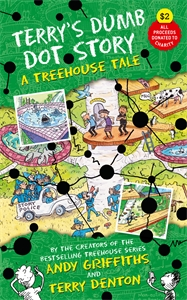 Andy Griffiths: Terry's Dumb Dot Story: A Treehouse Tale