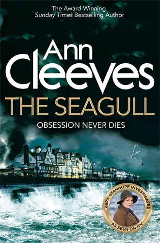 Ann Cleeves: The Seagull: A Vera Stanhope Novel 8