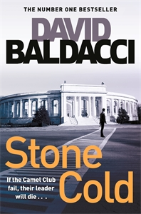 David Baldacci: Stone Cold: The Camel Club Book 3