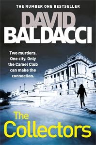 David Baldacci: The Collectors: The Camel Club Book 2