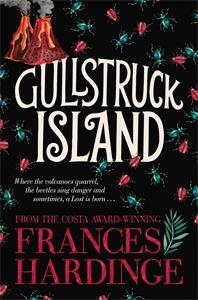 Frances Hardinge: Gullstruck Island