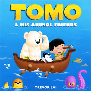 Trevor Lai: Tomo and His Animal Friends