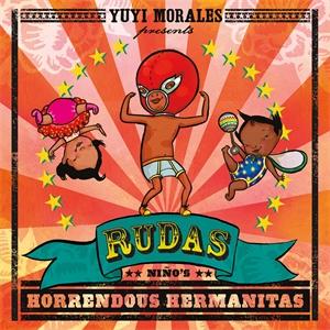 Yuyi Morales: Rudas: Niño's Horrendous Hermanitas