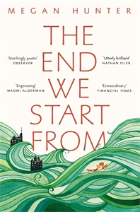Megan Hunter: The End We Start From