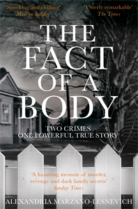 Alexandria Marzano-Lesnevich: The Fact of a Body
