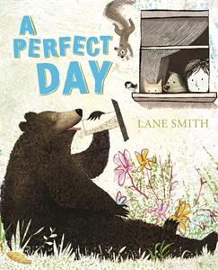 Lane Smith: A Perfect Day