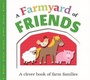 Roger Priddy: A Farmyard of Friends
