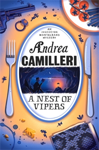 Andrea Camilleri: A Nest of Vipers: An Inspector Montalbano Novel 21