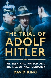 David King: The Trial of Adolf Hitler