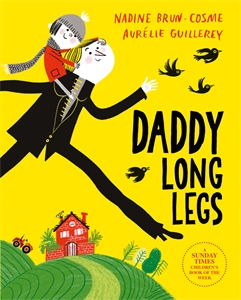 Nadine Brun-Cosme: Daddy Long Legs