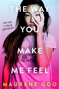 Maurene Goo: The Way You Make Me Feel