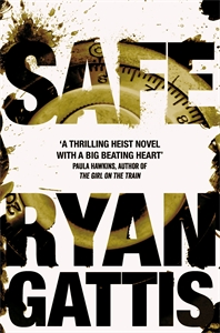 Ryan Gattis: Safe