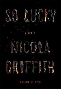 Nicola Griffith: So Lucky
