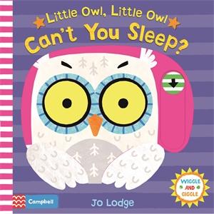 Jo Lodge: Little Owl, Little Owl Can't You Sleep?