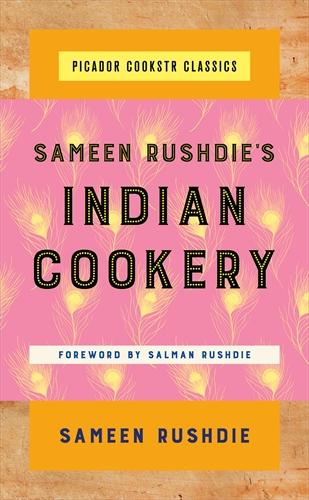 Sameen Rushdie: Sameen Rushdie's Indian Cookery