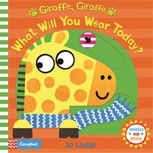 Jo Lodge: Giraffe, Giraffe What Will You Wear Today?