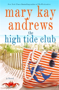 Mary Kay Andrews: The High Tide Club
