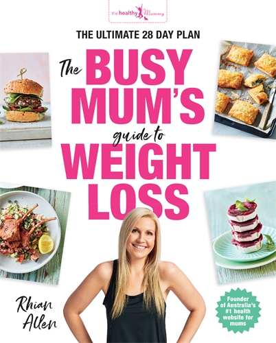 Rhian Allen: The Busy Mum's Guide to Weight Loss