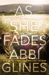 Abbi Glines: As She Fades