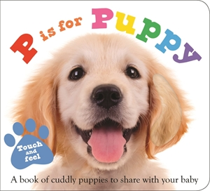 Roger Priddy: P is for Puppy