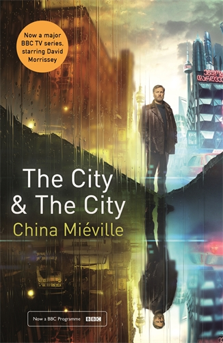 China Mieville: The City & The City