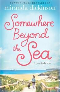 Miranda Dickinson: Somewhere Beyond the Sea