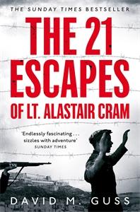 David Guss: The 21 Escapes of Lt Alastair Cram
