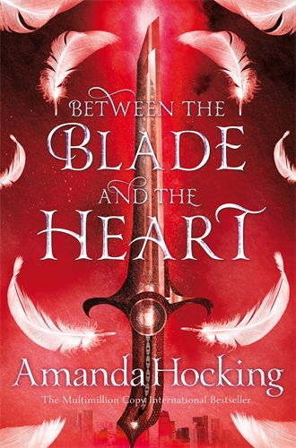 Amanda Hocking: Between the Blade and the Heart: Valkyrie 1