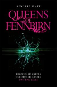 Kendare Blake: The Queens of Fennbirn