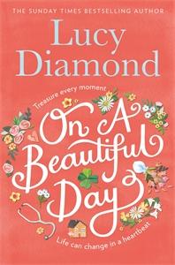 Lucy Diamond: On a Beautiful Day